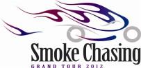 Smoke Chasing Grand Tour 2012
